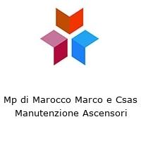Mp di Marocco Marco e Csas Manutenzione Ascensori