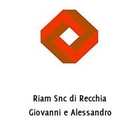 Riam Snc di Recchia Giovanni e Alessandro