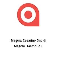 Magera Cesarino Snc di Magera  Giambi e C