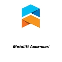 Metalift Ascensori