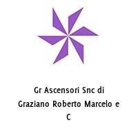 Gr Ascensori Snc di Graziano Roberto Marcelo e C