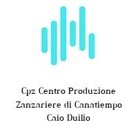 Cpz Centro Produzione Zanzariere di Canatiempo Caio Duilio