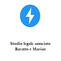 Studio legale associato Baratto e Marian