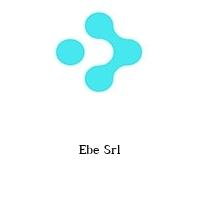 Ebe Srl