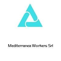 Mediterranea Workers Srl