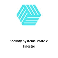Security Systems Porte e Finestre