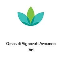 Omas di Signorati Armando Srl