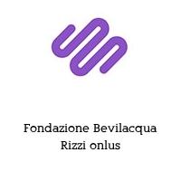 Fondazione Bevilacqua Rizzi onlus