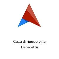 Casa di riposo villa Benedetta