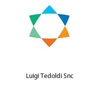 Luigi Tedoldi Snc