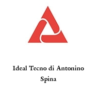 Ideal Tecno di Antonino Spina