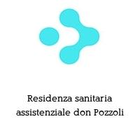 Residenza sanitaria assistenziale don Pozzoli