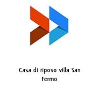 Casa di riposo villa San Fermo