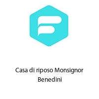 Casa di riposo Monsignor Benedini
