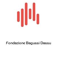 Fondazione Bagussi Dassu