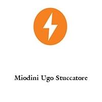 Miodini Ugo Stuccatore