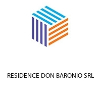 RESIDENCE DON BARONIO SRL