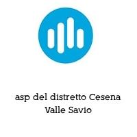 asp del distretto Cesena Valle Savio