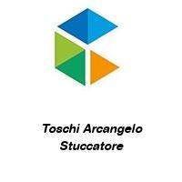 Toschi Arcangelo Stuccatore
