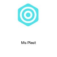 Ms Plast