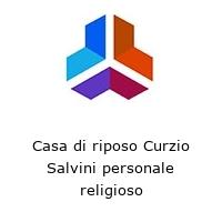 Casa di riposo Curzio Salvini personale religioso