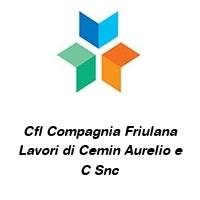 Cfl Compagnia Friulana Lavori di Cemin Aurelio e C Snc