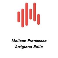 Malisan Francesco Artigiano Edile