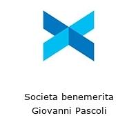 Societa benemerita Giovanni Pascoli