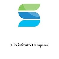 Pio istituto Campana