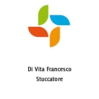 Di Vita Francesco Stuccatore