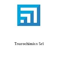 Taurochimica Srl