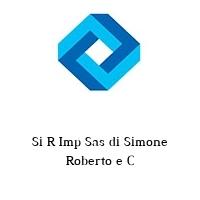 Si R Imp Sas di Simone Roberto e C