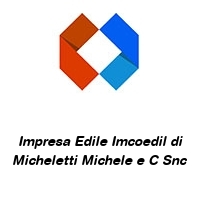 Impresa Edile Imcoedil di Micheletti Michele e C Snc
