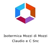 Isotermica Mozzi di Mozzi Claudio e C Snc