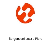 Bergonzoni Luca e Piero