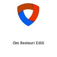 Gm Restauri Edili