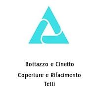 Bottazzo e Cinetto Coperture e Rifacimento Tetti