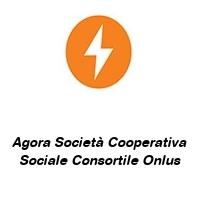 Agora Società Cooperativa Sociale Consortile Onlus