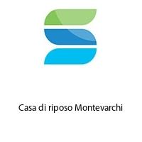 Casa di riposo Montevarchi