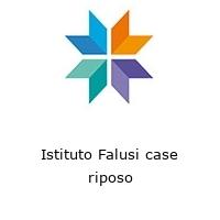 Istituto Falusi case riposo