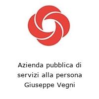 Azienda pubblica di servizi alla persona Giuseppe Vegni