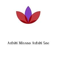Asfalti Misano Asfalti Snc