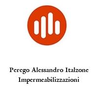 Perego Alessandro Italzone Impermeabilizzazioni