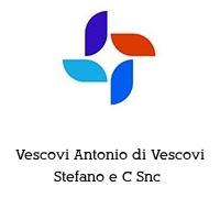Vescovi Antonio di Vescovi Stefano e C Snc