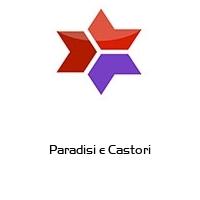 Paradisi e Castori