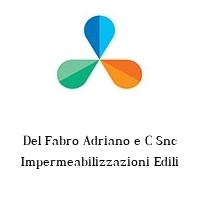 Del Fabro Adriano e C Snc Impermeabilizzazioni Edili