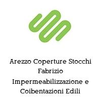 Arezzo Coperture Stocchi Fabrizio Impermeabilizzazione e Coibentazioni Edili