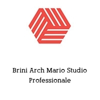 Brini Arch Mario Studio Professionale