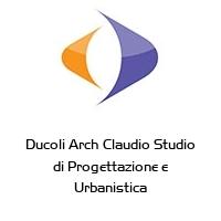 Ducoli Arch Claudio Studio di Progettazione e Urbanistica