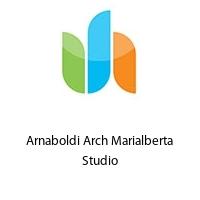 Arnaboldi Arch Marialberta Studio